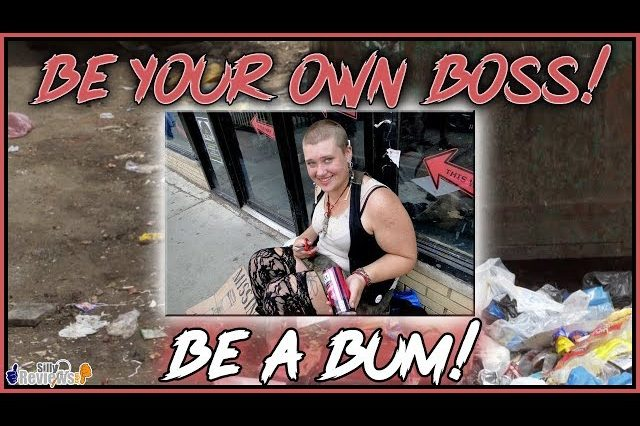 be-your-own-boss-be-lazy-a-drunk-a-druggie-or-some-combination-thereof-youtube-thumbnail-640x426