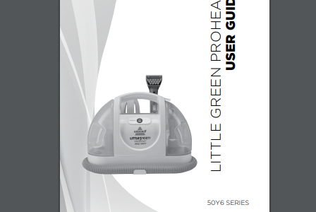 Bissell Little Gree Proheat owners manual